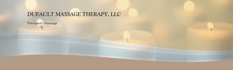 DUFAULT MASSAGE THERAPY, LLC - Therapeutic Massage